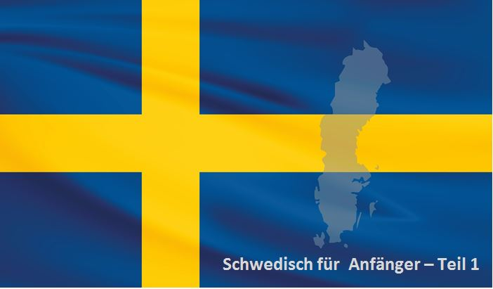 Schwedisch für Anfänger - die 7 wichtigsten Aussprache-Regeln