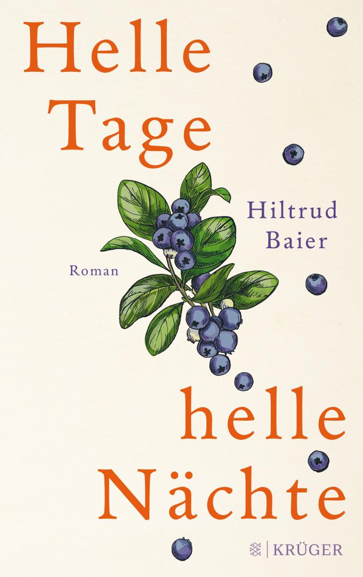 Helle Tage, helle Nächte von Hiltrud Baier