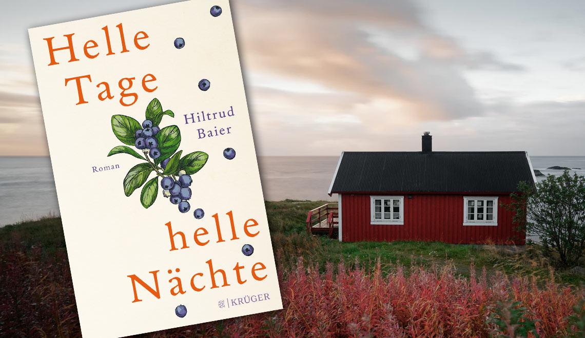 Rezension: Hiltrud Baier - Helle Tage, helle Nächte