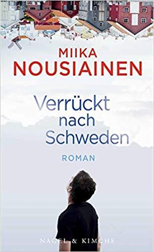 Miika Nouisiainen - Verrückt nach Schweden